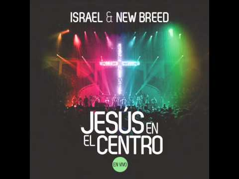 Israel Houghton and New Breed Feat Coalo Zamorano - Poder de Tu Victoria
