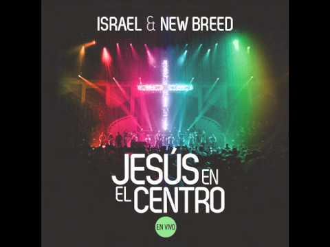 Israel Houghton Feat Danilo Montero – Mas y Mas