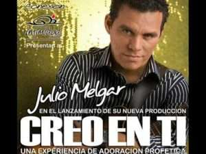 Julio Melgar – Creo En Ti