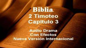 La Biblia, 2 Timoteo 3: El Carater de los Hombres en los Ultimos Tiempos – #reflexiones