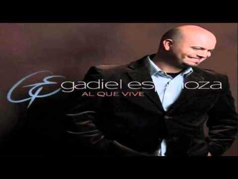 musica cristiana – Gadiel Espinoza – Te Vi Llegar