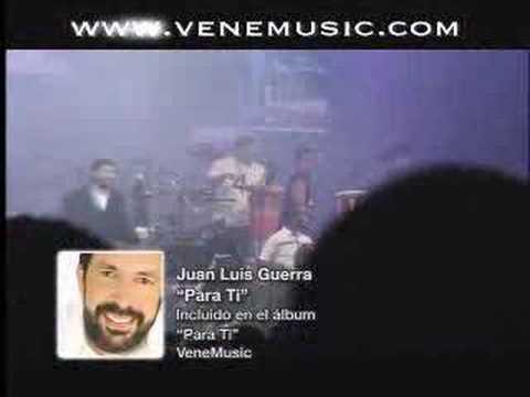 Para Ti – Juan Luis Guerra