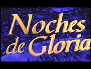 Que es Noches de Gloria – Con Cash Luna