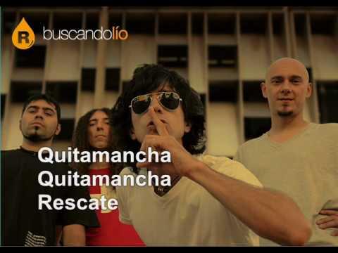 Photo of Video: Quitamancha – Rescate