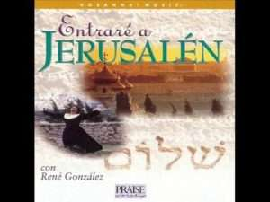 videos cristianos – Entrare a Jerusalem – Rene Gonzalez