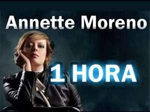 Annette Moreno – 1 Hora de Musica Continua