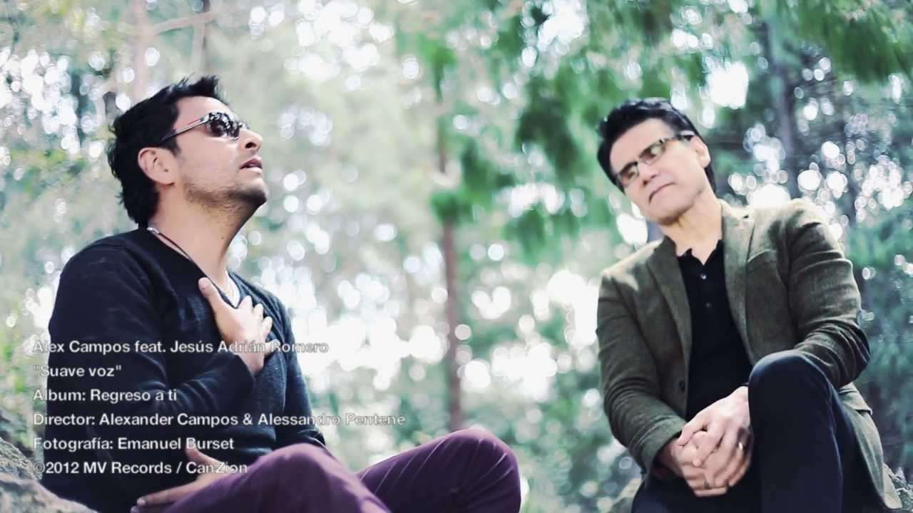 Photo of Suave Voz – Alex Campos feat. Jesús Adrián Romero