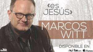 Es Jesús – Marcos Witt