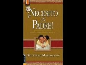 Guillermo Maldonado – Necesito un Padre
