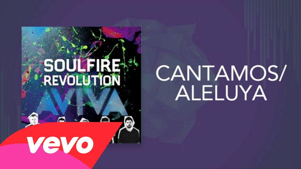 Photo of Soulfire Revolution – Cantamos / Aleluya