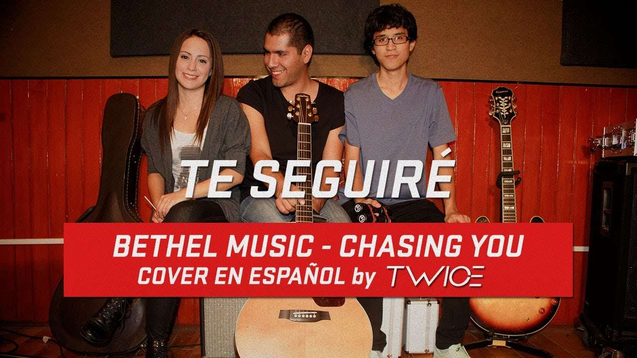 Photo of Bethel Music – Chasing you – Cover en espanol by TWICE