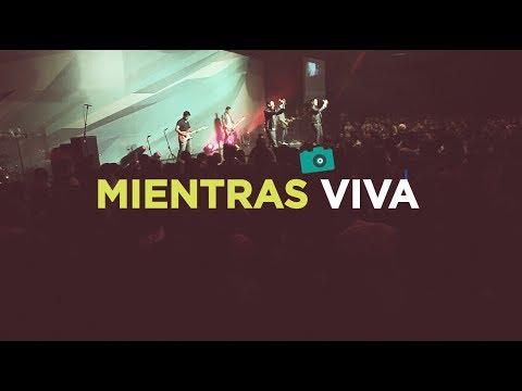 Photo of Generacion 12 – Mientras viva