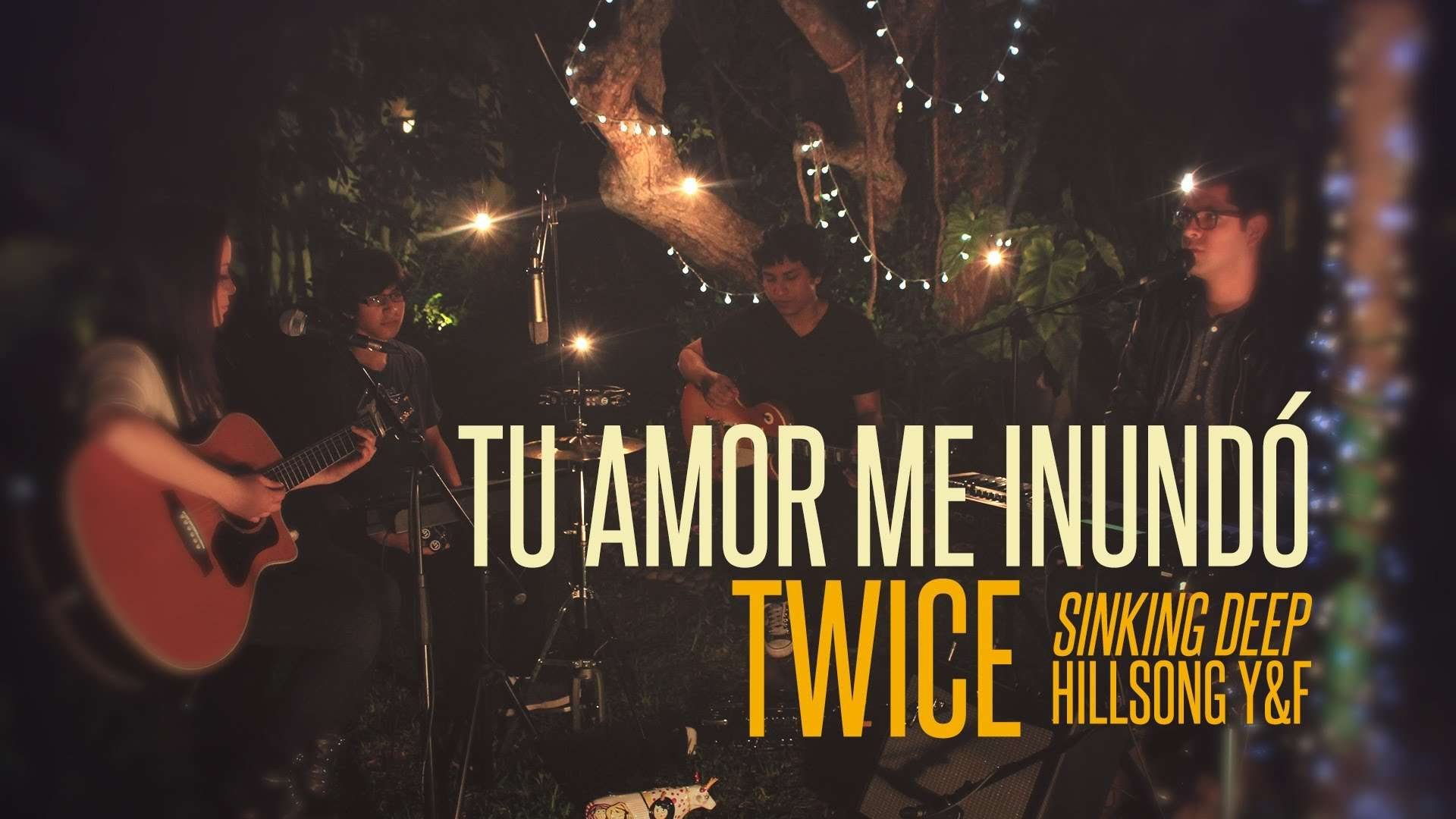 Photo of Tu amor me inundo – Sinking Deep – Hillsong Young and Free