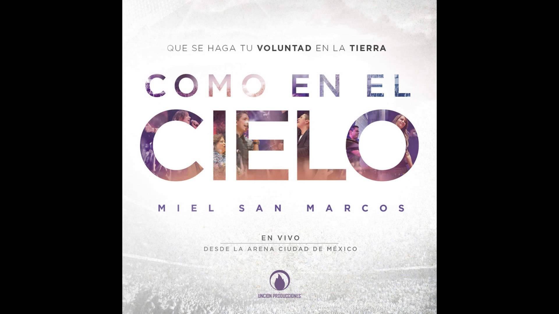 Miel San Marcos Feat Julio Melgar - Como en el cielo