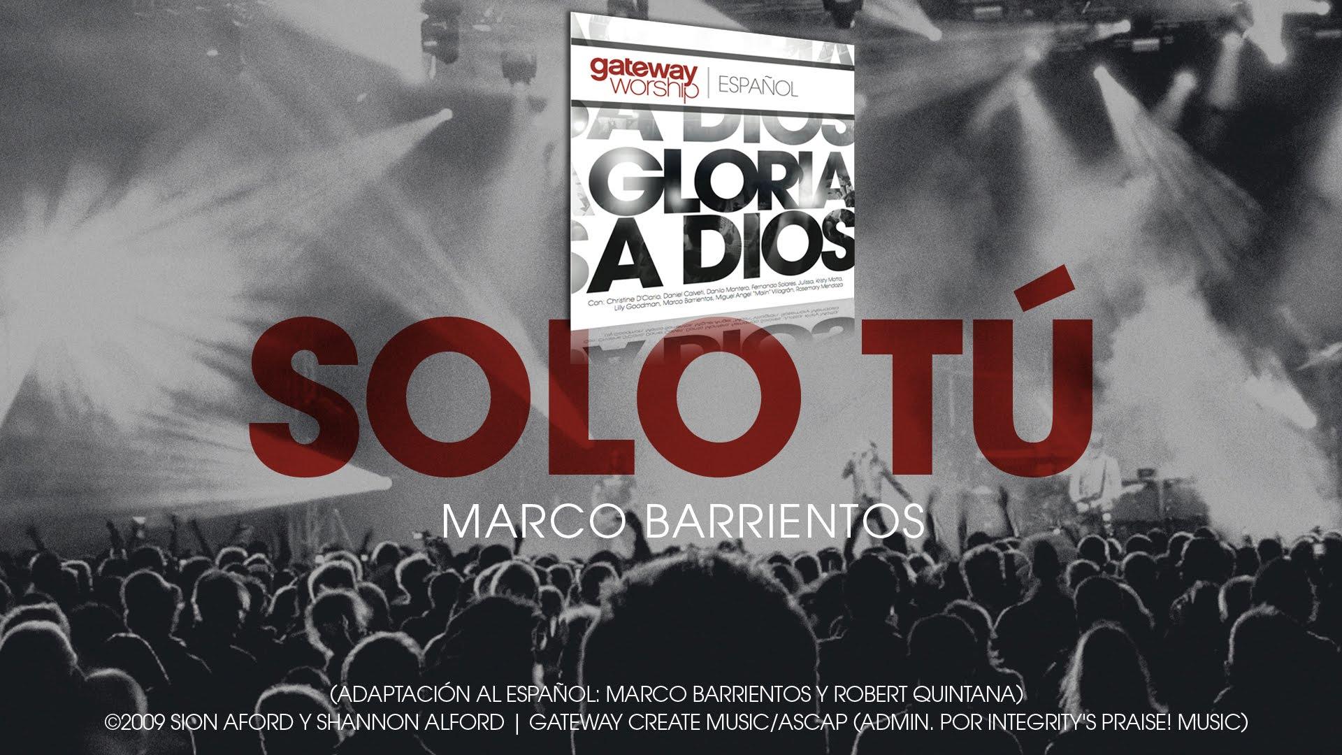 Photo of Marco Barrientos & Gateway Worship – Solo tu
