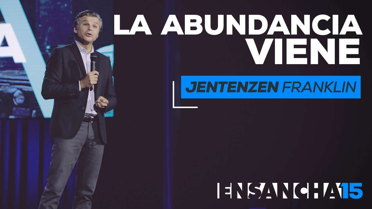 Photo of La abundancia viene – Jentezen Franklin (Ensancha 2015)