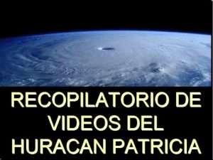 Huracán Patricia categoría 5, oración por México