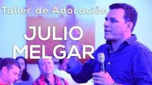 Julio Melgar – Taller de Adoración 2015