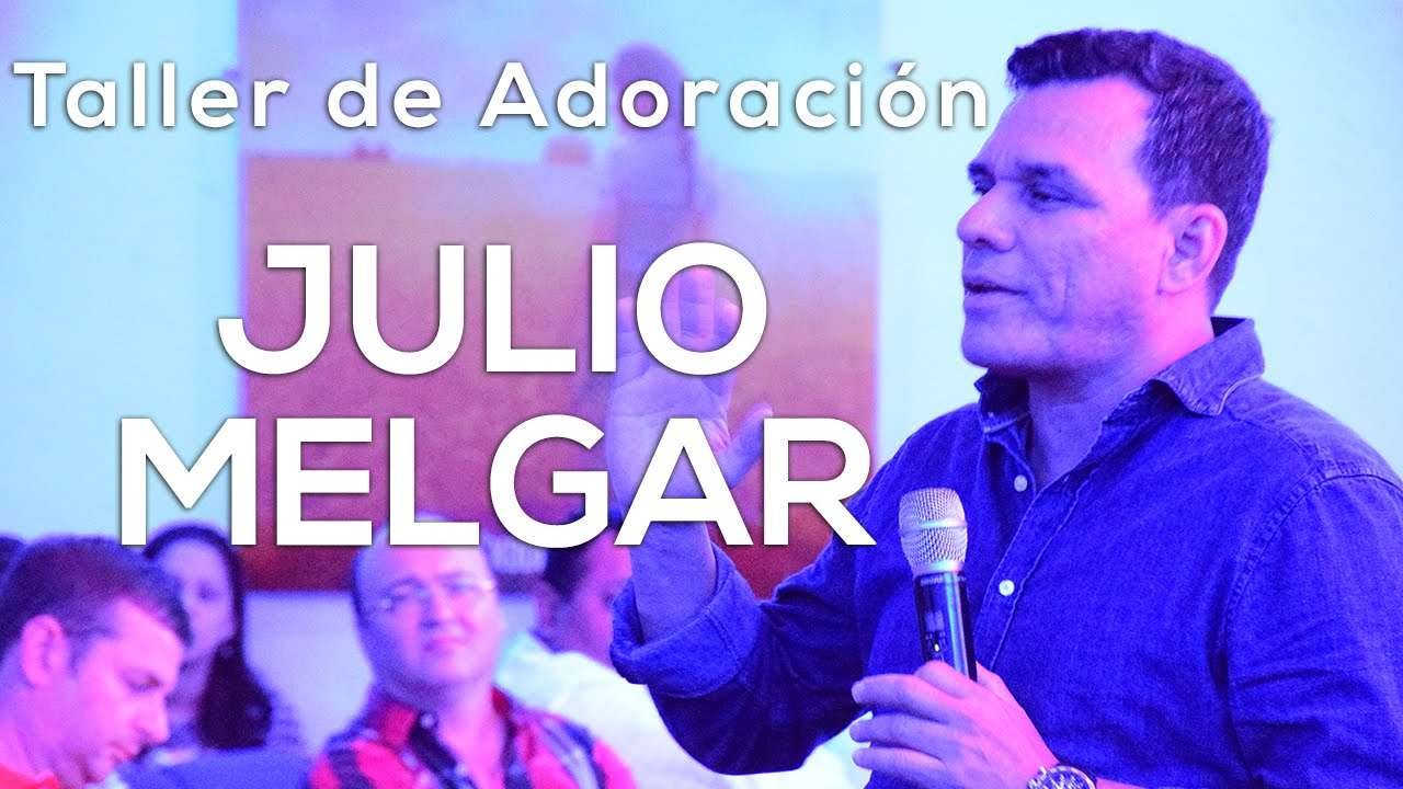 Photo of Julio Melgar – Taller de Adoración 2015