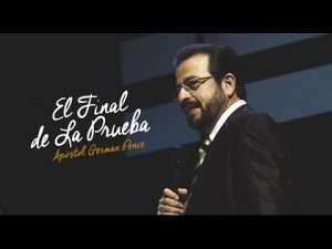El Final de La Prueba – Apostol German Ponce, Ebenezer Honduras