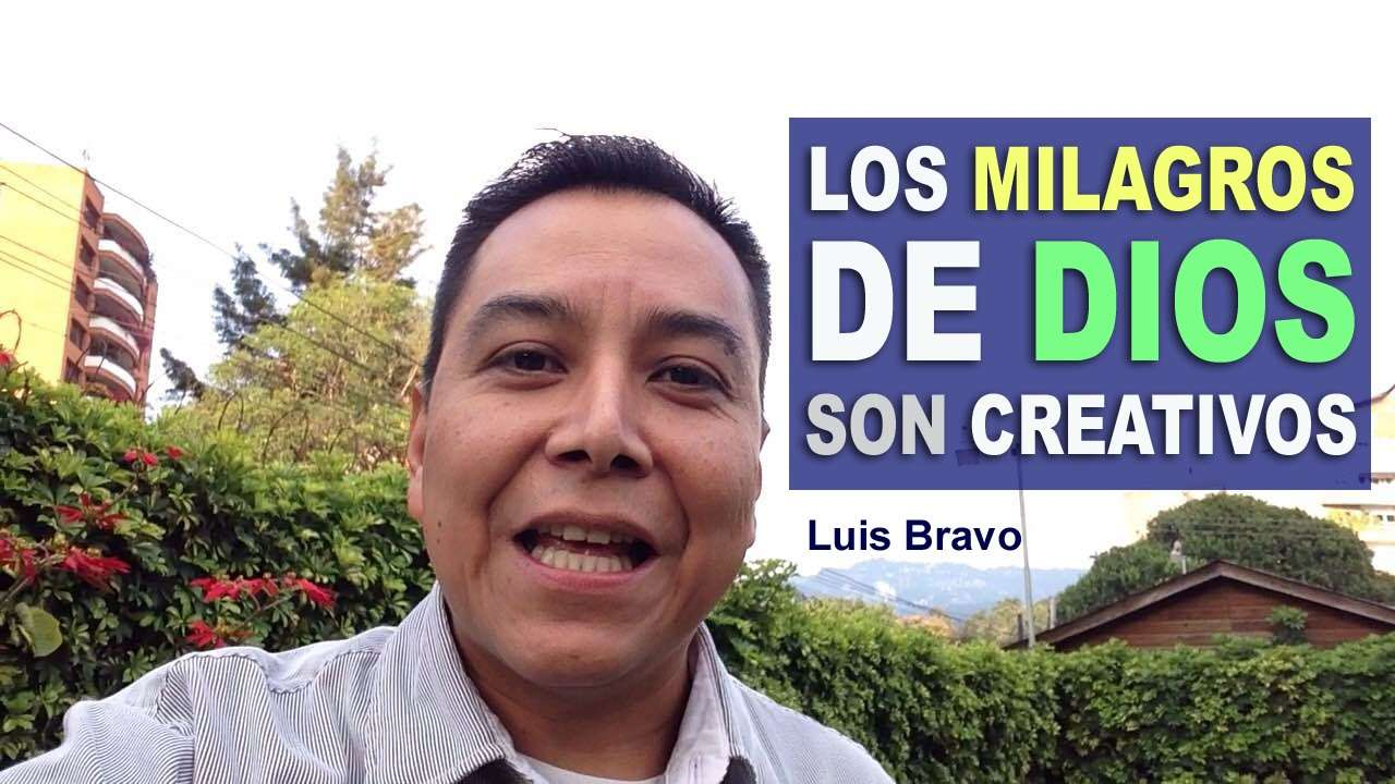 Photo of Los Milagros de Dios son Creativos – Luis Bravo