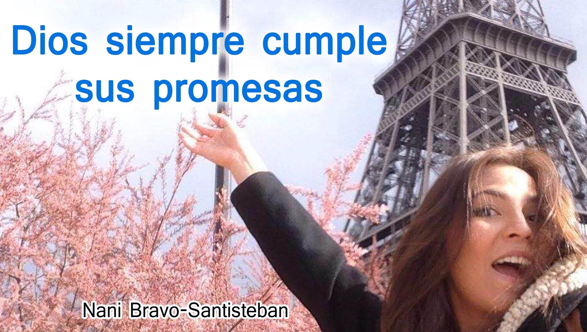 Photo of Nani desde París – Dios siempre cumple sus promesas