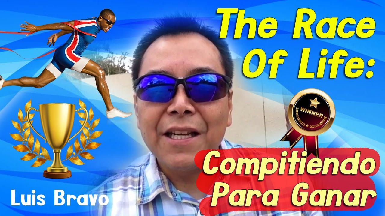 Photo of The Race Of Life: Compitiendo Para Ganar – Luis Bravo