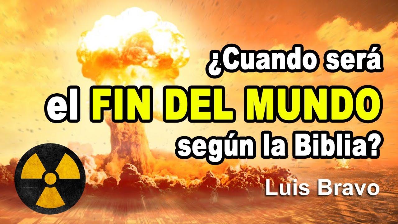 Photo of ¿Cuando será el fin del mundo? – Luis Bravo