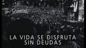 La vida se disfruta sin deudas – Andrés Corson