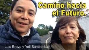 Camino hacia el futuro – Luis Bravo & Yoli Santisteban