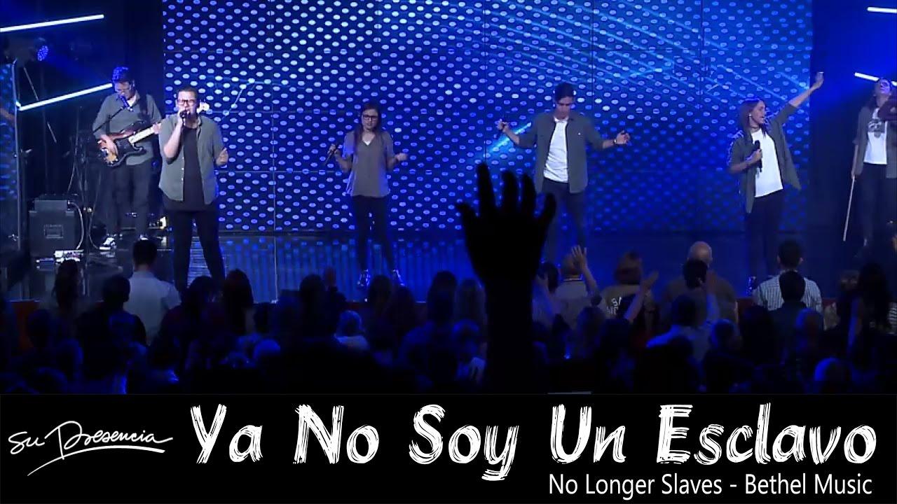 Photo of No Longer Slaves – Bethel Music – Cover Español, Su Presencia