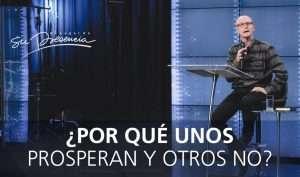 ¿Por qué unos prosperan y otros no? – Andrés Corson