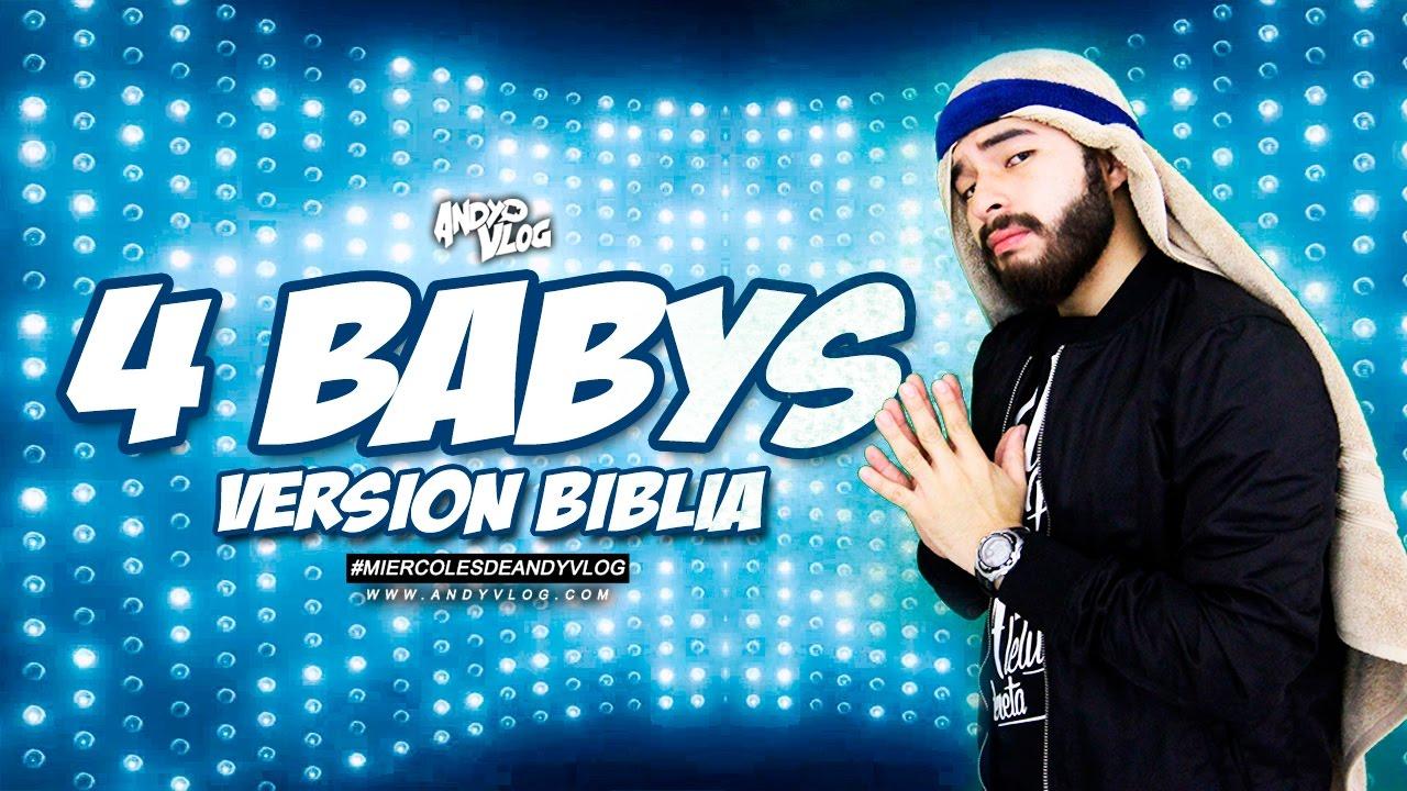 "Photo of Cuatro Babys (PARODIA) ""version BIBLIA""   AndyVlog!"