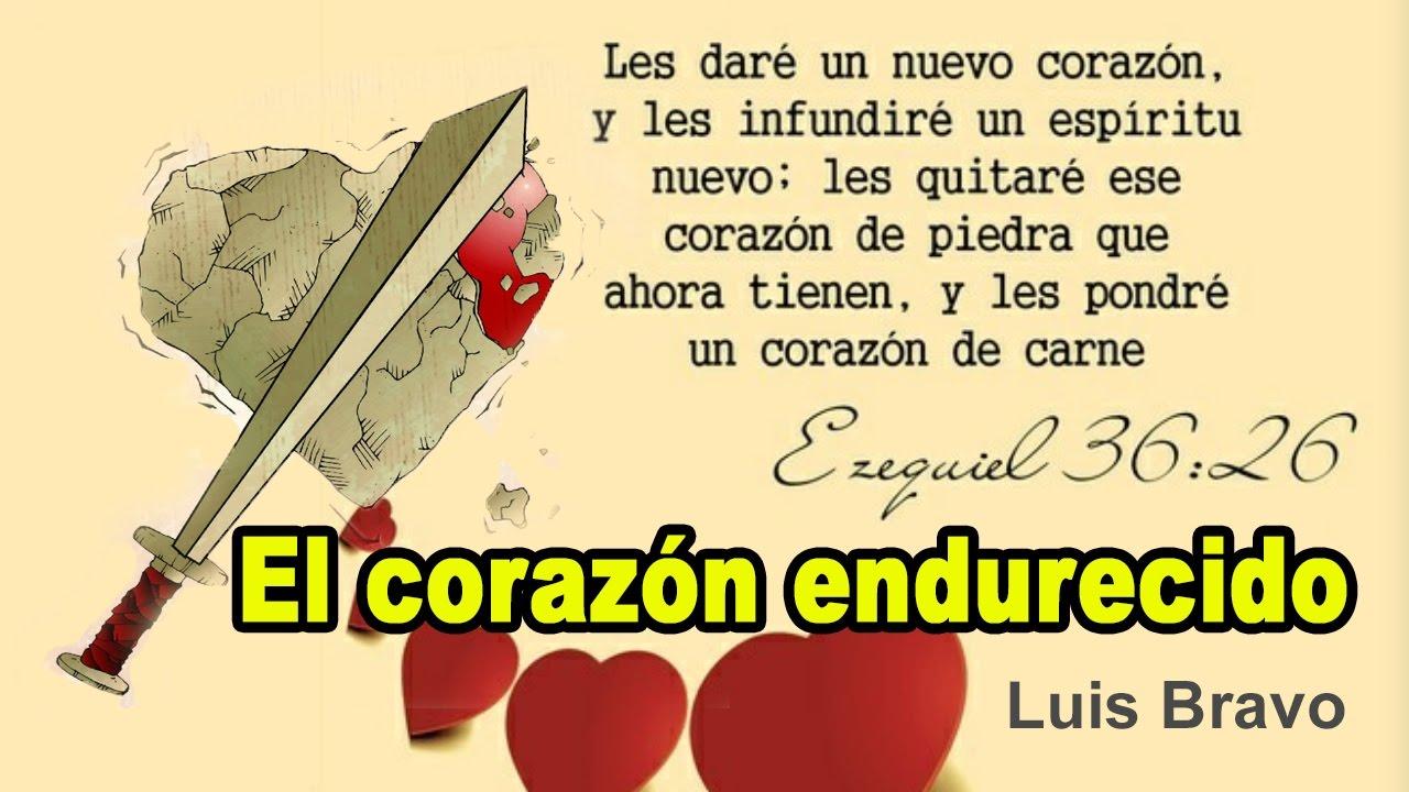 Photo of El corazón endurecido – Luis Bravo