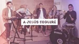 A Jesús Seguiré (Hillsong Worship – Look To The Son) – TWICE MÚSICA feat. Job y Jon González