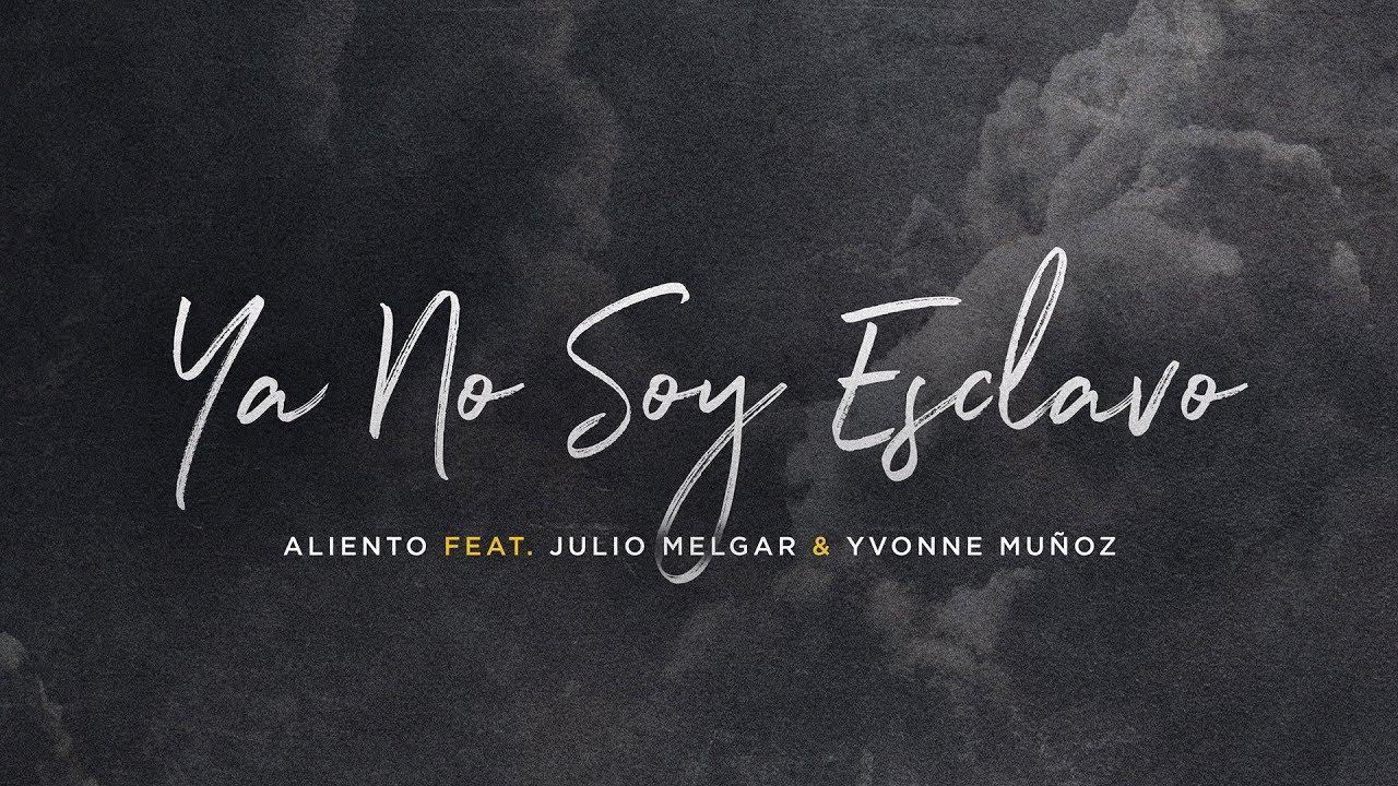 Ya No Soy Esclavo – Julio Melgar