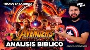 Análisis Bíblico de Infinity War ! | Thanos en la Biblia, sin spoilers | AndyVlog!