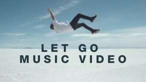 Let Go (Music Video) – Hillsong Young & Free
