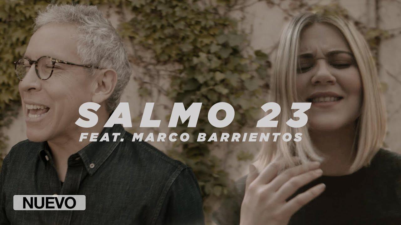 Un Corazón feat. Marco Barrientos – Salmo 23 (Video oficial)