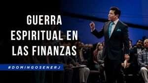 Guerra Espiritual en las Finanzas – Apóstol Guillermo Maldonado