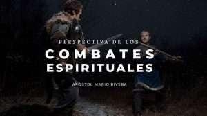 Perspectiva de Guerra Espiritual – Apóstol Mario Rivera