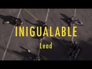 LEAD – Inigualable – VideoClip Oficial