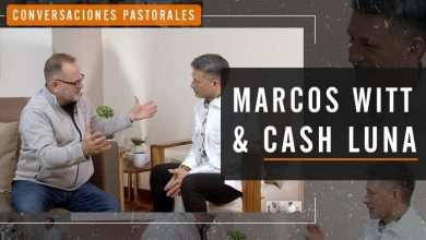 Photo of Marcos Witt entrevista a Cash Luna