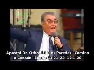 Los Desiertos Del Cristiano – Apostol Othoniel Rios Paredes