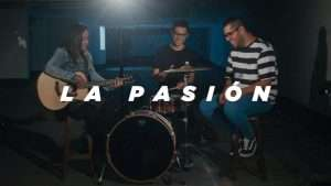 La Pasión – Twice Música (Hillsong Worship – The Passion en español)
