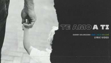 Photo of Danny Solorzano – Te Amo A Ti feat. Julio Melgar (Lyric Video Oficial)