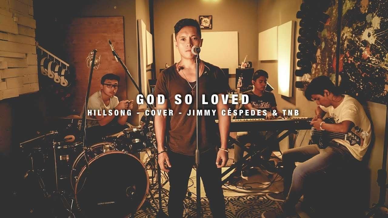 God So Loved – Hillsong Worship – Cover en Español