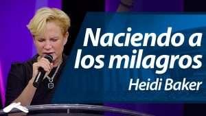 Ensancha 2014 – Naciendo a los milagros – Heidi Baker