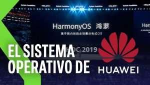 HarmonyOS: el sustituto de Huawei para Android