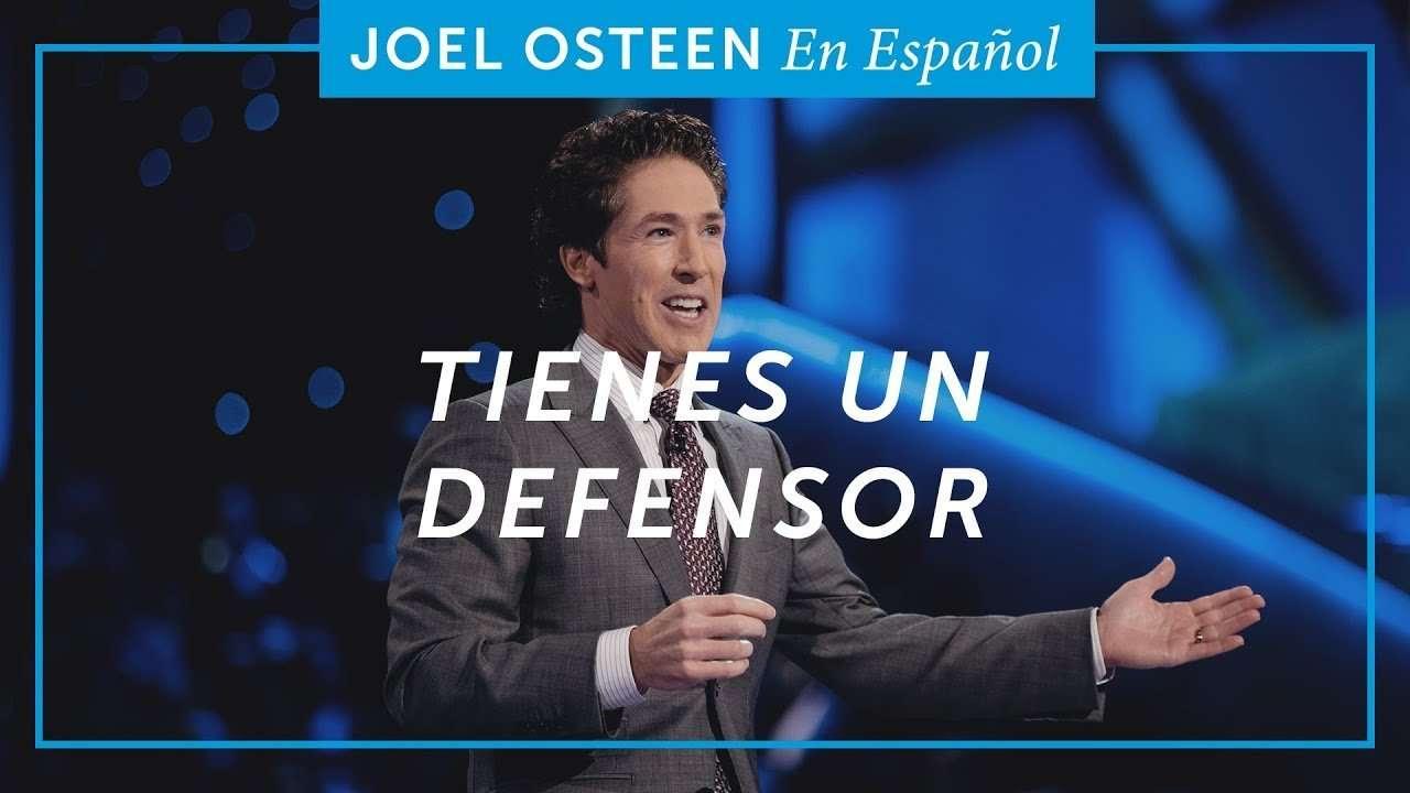 Tienes un Defensor – Joel Osteen